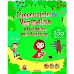 Livro - Chapeizinho Vermelho: Atividades com Adesivos