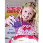 Livro - Cozinhando com a Minichef Serena