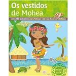 Livro - os Vestidos de Mohea - Coleção Minimiki