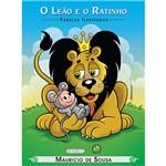 Livro - Turma da Mônica - o Leão e o Ratinho - Coleção Fábulas Ilustradas
