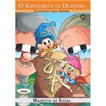 Livro - Turma da Mônica - o Sapateiro e os Duendes - Clássicos para Sempre